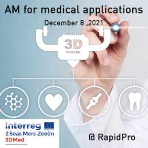 Event: AM for medical applications