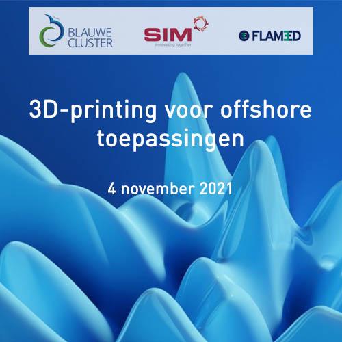 Event 3D-printing voor offshore toepassingen
